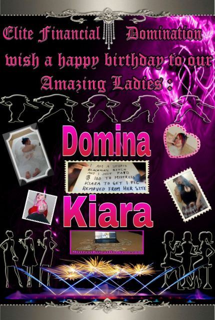 domina kiara financial domination mistress findom femdom princess Kiara birthday