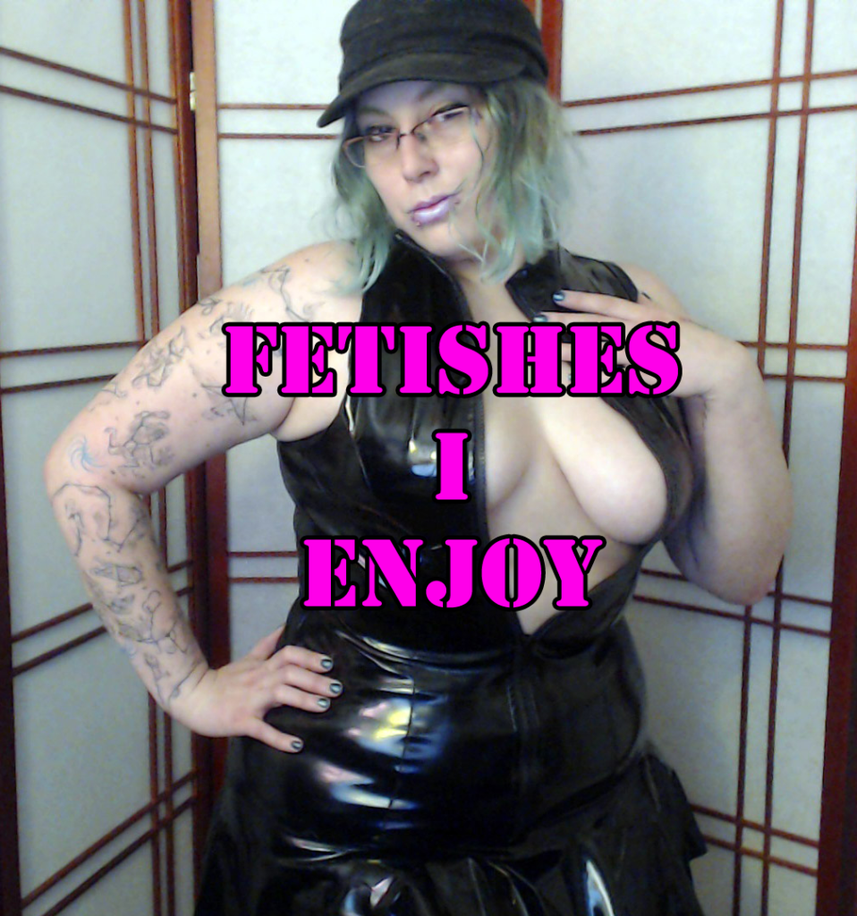 fetishes Mistress enjoys